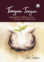 """""""Tangan-Tangan"""" karya Lilik Soekoer"""